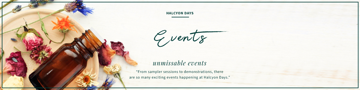 Events | Halcyon Days Skincare and Beauty Salon in Bury St. Edmunds